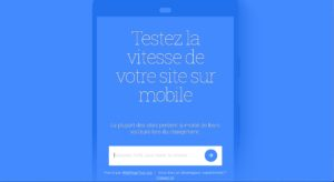 Google Testmywebsite : Mobile first